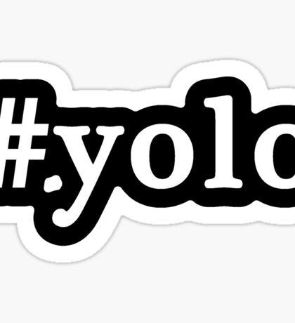 YOLO - Hashtag - Black & White Sticker