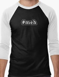 Meh - Hashtag - Black & White Men's Baseball ¾ T-Shirt