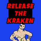 Release the Kraken by Raz Solo