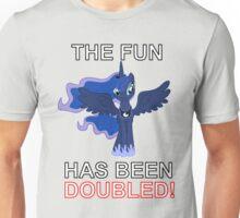 Luna Nightmare Moon - The Fun Has Been Doubled Unisex T-Shirt