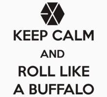 Roll like a buffalo T-Shirt