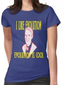 I like Evolution, Evolution is cool Womens Fitted T-Shirt