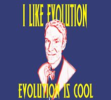 I like Evolution, Evolution is cool Unisex T-Shirt