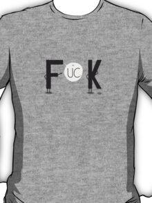 F**K T-Shirt