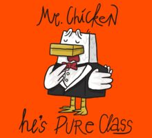 Mr. Chicken - Pure Class Edition Kids Clothes