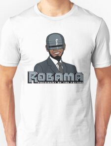 Robama - President of the Future Unisex T-Shirt
