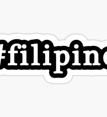 Filipino - Hashtag - Black & White Sticker