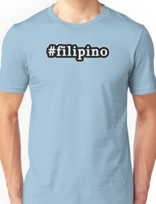 Filipino - Hashtag - Black & White Unisex T-Shirt