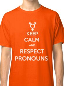 Respect Pronouns Classic T-Shirt