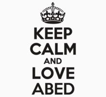 Keep Calm and Love ABED by jodiml