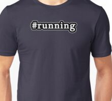 Running - Hashtag - Black & White Unisex T-Shirt
