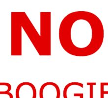 No Boogie Boarding Sticker