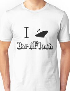 I Ship BirdFlash! Unisex T-Shirt