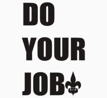 Do Your Job - Black Fleur De Lis Baby Tee