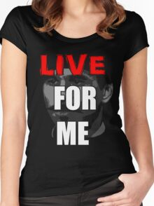 LIVE FOR ME, WYATT Women's Fitted Scoop T-Shirt