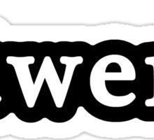 Twerk - Hashtag - Black & White Sticker