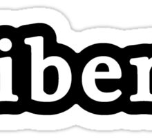 Liberal - Hashtag - Black & White Sticker