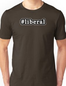 Liberal - Hashtag - Black & White Unisex T-Shirt