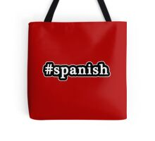 Spanish - Hashtag - Black & White Tote Bag
