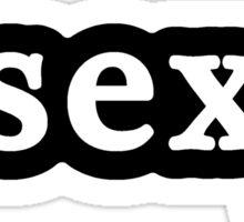 Sexy - Hashtag - Black & White Sticker