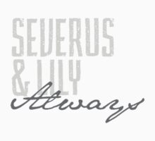 Always | Snape & Lily by Jessica Morgan