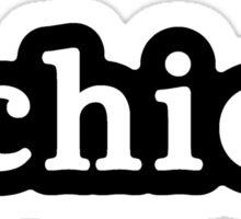 Chica - Hashtag - Black & White Sticker