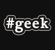 Geek - Hashtag - Black & White by graphix