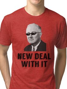 New Deal With It Tri-blend T-Shirt