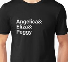 Schuyler Sisters - Hamilton Unisex T-Shirt