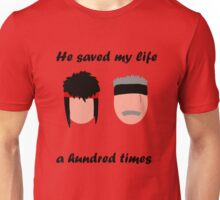Taz and Up He Saved My Life Unisex T-Shirt