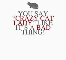 Crazy Cat Lady Humor T-Shirt