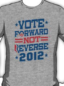 Vote Forward Not Reverse 2012 Obama Shirt T-Shirt