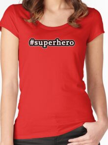 Superhero - Hashtag - Black & White Women's Fitted Scoop T-Shirt
