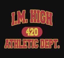 "Funny ""I. M. HIGH"" Marijuana by MarijuanaTshirt"