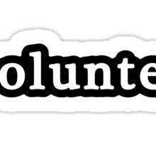 Volunteer - Hashtag - Black & White Sticker