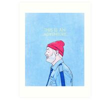 This Is An Adventure. Art Print