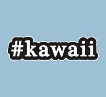 Kawaii - Hashtag - Black & White Kids Tee