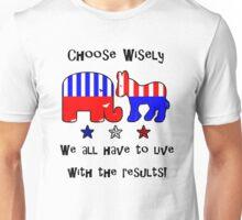 Choose Wisely T-Shirt Unisex T-Shirt