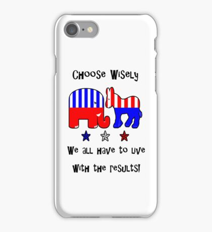 Choose Wisely IPhone Case iPhone Case/Skin