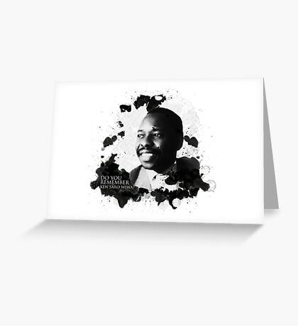 Do You Remember Ken Saro Wiwa Greeting Card