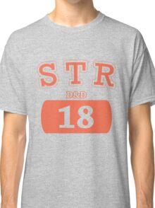 Varsity D&D - STR 18 Classic T-Shirt