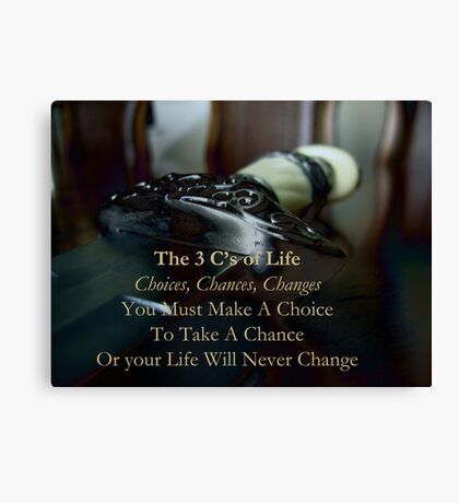 The 3 C's of Life Canvas Print