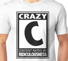Rated C for Crazy Unisex T-Shirt