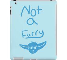 Not a furry iPad Case/Skin