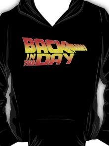 Back in the Day T-Shirt