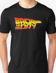 Back in the Day Unisex T-Shirt