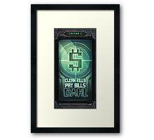 Clean Kills Pay Bills Framed Print