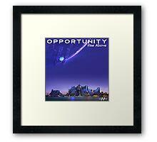 Opportunity Framed Print