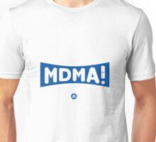 MDMA ! Unisex T-Shirt