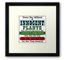 Bad Vegetarians Framed Print